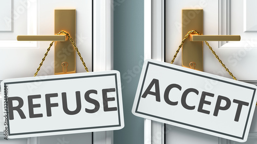 Fotografija Refuse or accept as a choice in life - pictured as words Refuse, accept on doors