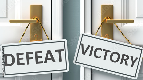 Cuadros en Lienzo Defeat or victory as a choice in life - pictured as words Defeat, victory on doo