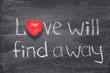 Leinwandbild Motiv love will find heart