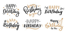 Happy Birthday Celebration Concept. Greeting Birthday Party Lettering With Celebration Hand Drawn Elements, Decorative Invitation Card Vector Set. Anniversary Black And Gold Handwritten Inscription