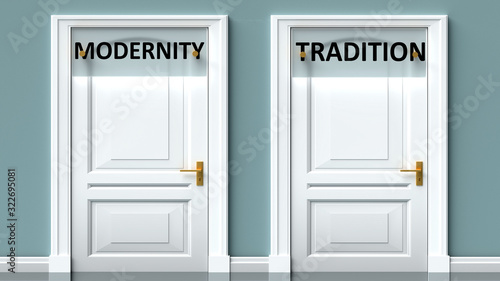 Fotografiet Modernity and tradition as a choice - pictured as words Modernity, tradition on