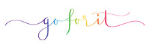 GO FOR IT Rainbow-colored Vector Brush Calligraphy Banner With Swashes