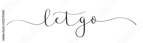 Fototapety, obrazy: LET GO black vector brush calligraphy banner with swashes