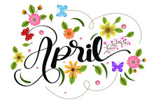 Hello April With Flowers And Leaves. Illustration April Month