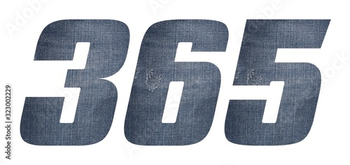 Fototapeta Number 365 with jeans fabric texture on white background.