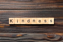 Kindness Word Written On Wood ...