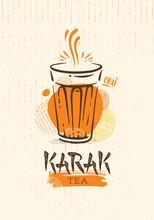 Karak Milk Chai Illustration On Organic Background. Spicy Hot Tea Design Element Vector Design