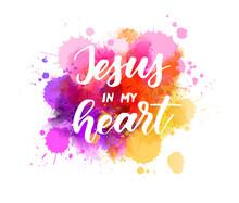 Jesus In My Heart Lettering