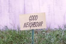 Word Writing Text Good Neighbo...