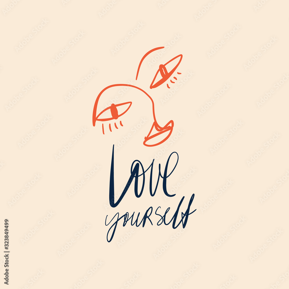 Love yourself concept. Modern abstract line face portrait, linear brush art. Lineart quote lettering. Inspirational and motivational. Fashion vector illustration. Abstract t-shirt print, poster, postc