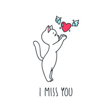 I Miss You. Illustration Of Sad White Cat With A Heart Flying Away. Objects Isolated On White Background. Vector 8 EPS