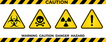 Set Of Hazard Warning Signs. B...