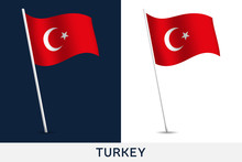 Turkey Vector Flag. Waving National Flag Of Turkey Isolated On White And Dark Background. Official Colors And Proportion Of Flag. Vector Illustration. European Football 2020 Tournament Final Stage