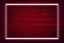 Lighting Effect Frame Red And White Neon On Brick Wall For Background Party Or Your Text.
