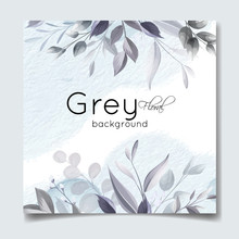 Elegant Gray Floral Background With Silver Leaves And Watercolor Frame