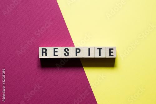 Respite Word Written In Wooden Cube Fototapeta