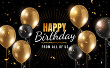 Vector Happy Birthday Illustration With 3d Realistic Golden Air Balloon On Black Background With Text And Glitter Confetti.
