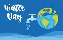 Water Day Poster With World Planet And Tap