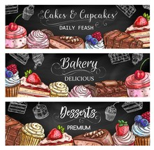 Bakery Shop Sweet Desserts And Cakes, Pastry And Patisserie Vector Sketch Banners. Cakes And Chocolate Cupcakes With Berry Toppings, Fruit Souffle And Waffle Biscuits, Brownie, Tiramisu And Cheesecake