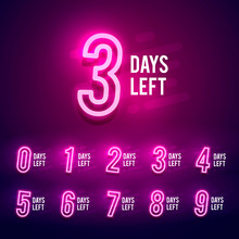 Vector Illustration Bright Numbers Of Days Left Neon Sign. 9 To 1 Number Signboard For Sale Or Promotion.
