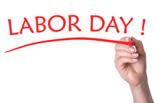 Hand Writes Words Labor Day Wi...