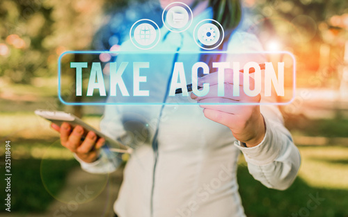 Photo Text sign showing Take Action