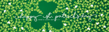 St Patricks Day Handwritten Typography Text Line Design With Full Of Green Clovers Background Banner