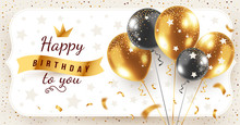 Vector Happy Birthday Horizontal Illustration With 3d Realistic Golden And Black Bunch Of Air Balloon In Frame On White Background With Text And Glitter Confetti.