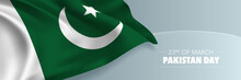 Pakistan Day Vector Banner, Greeting Card. Pakistani Wavy Flag In 23rd Of March National Patriotic Holiday