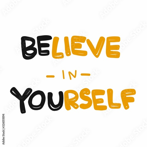 Obraz na plátně Believe in yourself word lettering comic style vector illustration
