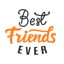 Best Friends Ever Hand Lettering
