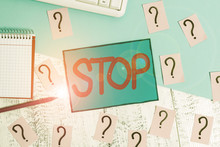 Text Sign Showing Stop. Busine...