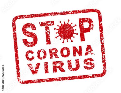 Obraz STOP MERS Corona Virus warning icon shape. biological hazard risk logo symbol. vector illustration image. Isolated on white background. china, wuhan disease. Grunge stamp - fototapety do salonu