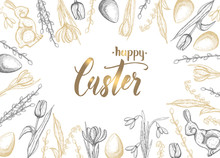 Spring Easter Card With Hand Drawn Golden Black Easter Egg, Chocolate Bunny, Lilies Of The Valley, Tulip, Snowdrop, Crocus, Willow. Hand Made Lettering- Happy Easter