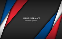 Made In France, Modern Vector Background With French Colors, Overlayed Sheets Of Paper In The Colors Of The French Tricolor, Abstract Widescreen Background