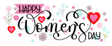 8 March. Happy WOMEN'S DAY Tex...