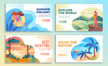 Set Of Four Online Web Travel Templates For A Summer Holiday, Best Vacation, Explore The World And Enjoy Nature With Colorful Holiday Scenes, Colored Vector Illustration