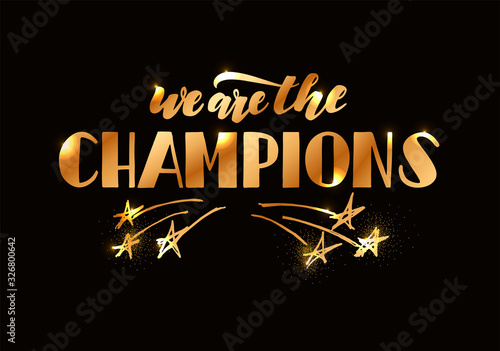 Obraz na plátne We Are The Champions