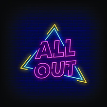 All Out Neon Signs Style Text ...