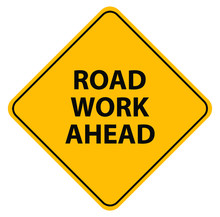 Road Work Ahead Sign On White ...