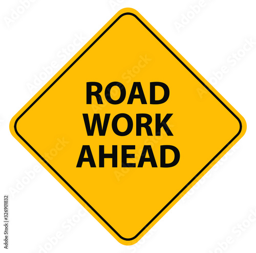 road work ahead sign on white background