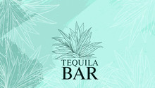 Tequila Abstract Vector Background In Engraving Style With Blue And Green Brushstrokes And Agave. Emblem For Bottle Label And Print For Bars, Pubs, Restaurants In Mexican Style.