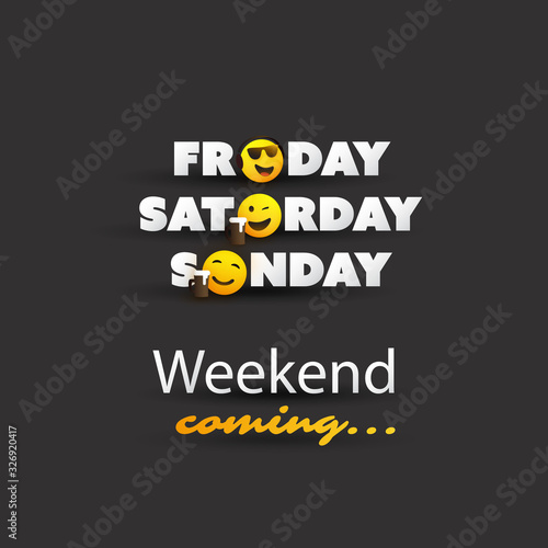 Obraz Weekend's Coming Typescript With Winking and Smiling Emoticons - fototapety do salonu