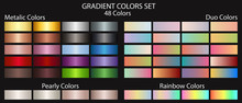 Metal Gradient Color Set, Plus Duo Gradient Colors, Pearl Colors And Gradient Rainbow Colors. Textures For Surfaces, Backgrounds, Templates And Screens. Gold, Silver , Bronze And Colorful Swatches.