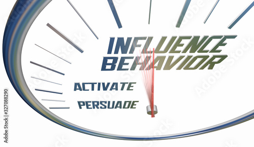 Influence Behavior Change Persuade Convince Alter Clock Words 3d Illustration Fototapete