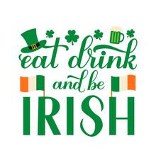 Eat, Drink And Be Irish Callig...