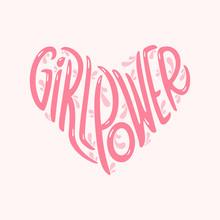 Girl Power Heart Shaped Typogr...