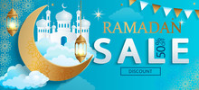 Ramadan Kareem Sale Banner.Discount Card, Flyer For Traditional Muslim Holiday Shopping With Golden Ornament,lamp,mosque And Crescent For Happy Celebration.Islamic Greeting Poster.Vector Illustration.