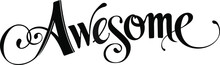 Awesome - Custom Calligraphy T...