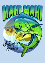 Shirt Design Of Mahi Mahi Fishing